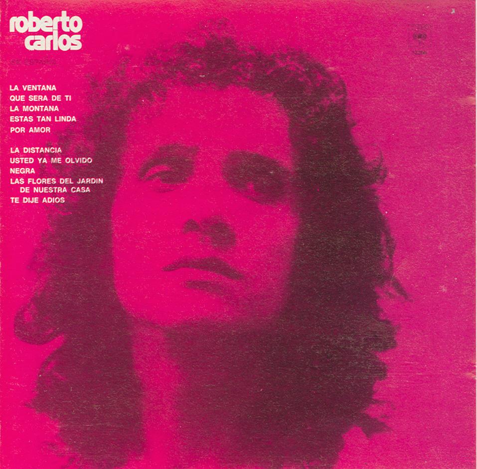 Cuando Nací Era Número 1 De Los 40 19740231 Roberto Carlos La Distancia