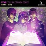 Carátula de: Hymn (Till my kingdom comes)