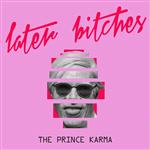 Carátula de: Later bitches