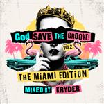 Carátula de: God save the groove vol. 2: The Miami edition
