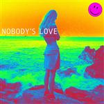 Carátula de: Nobody's love