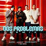 Carátula de: Dos problemas (Remix)