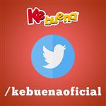 Síguenos en twitter en Kebuenaoficial