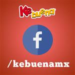 Síguenos en facebook en Kebuenamx