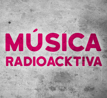 Imagen de Música Radioacktiva
