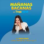 Escucha Mañanas Bacanas en Tropicana Colombia