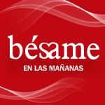 Escucha Bésame en las mañanas en Bésame Colombia