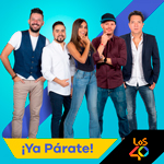 Escucha ¡Ya Párate! en LOS40 México