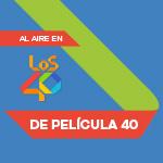 Escucha DePelícula en LOS40 Colombia