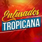 Escucha Los Entusados Tropicana en Tropicana Colombia