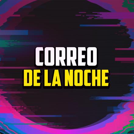 El Correo de la Noche (04/05/2021 - Tramo de 20:00 a 21:00)