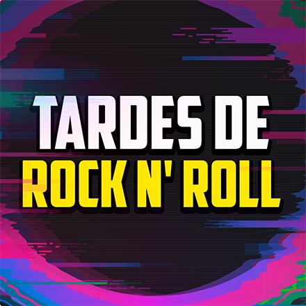Tardes de Rock N' Roll (13/01/2021 - Tramo de 14:00 a 15:00)