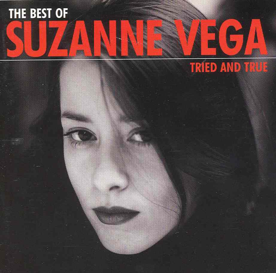 Best of Suzanne Vega. Tried and true