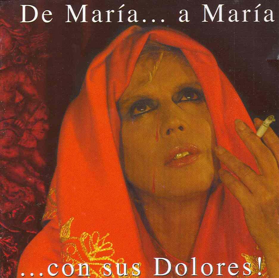 De María... a María... con sus dolores!