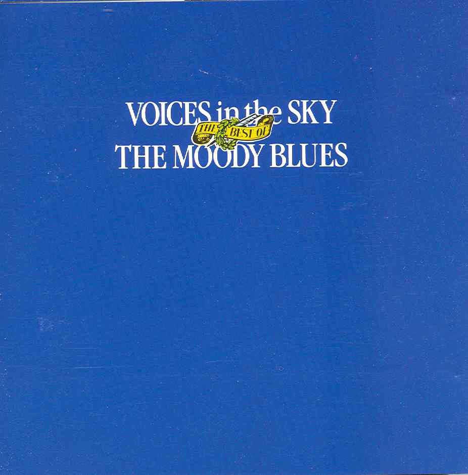 Voices in the sky: The best of The Moody Blues