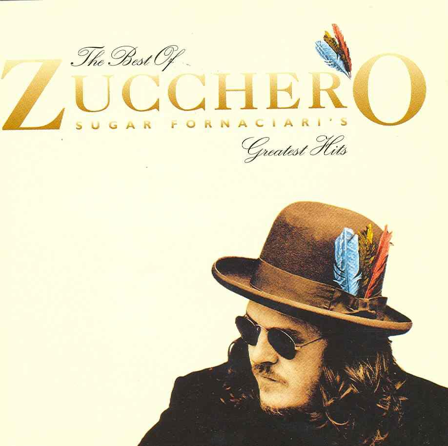 The best of Zucchero: Sugar forniciari's (Edición española)