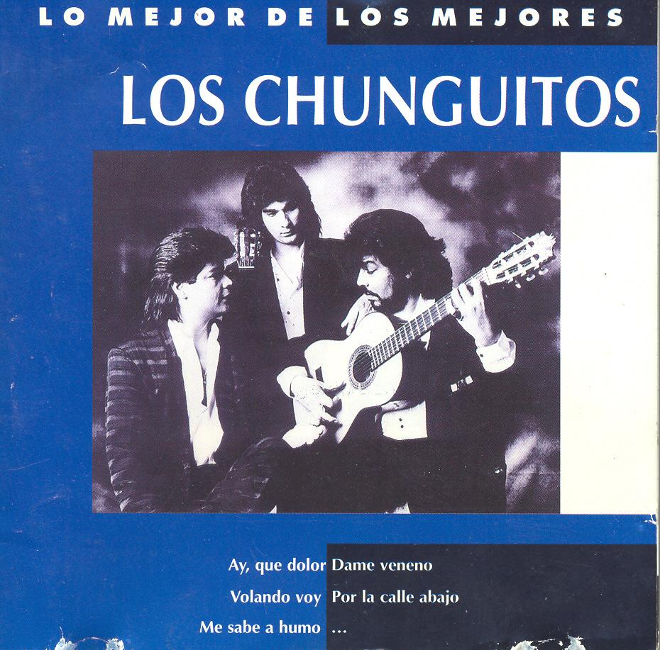Lo mejor de los mejores: Los Chunguitos