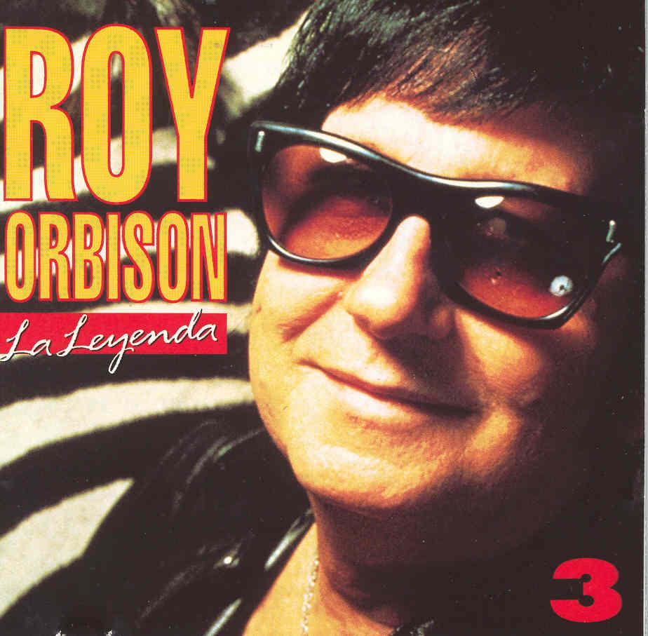 Roy Orbison: La leyenda Vol. 3