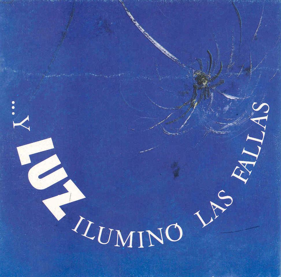 ... y Luz iluminó Las Fallas (Edición especial 40)