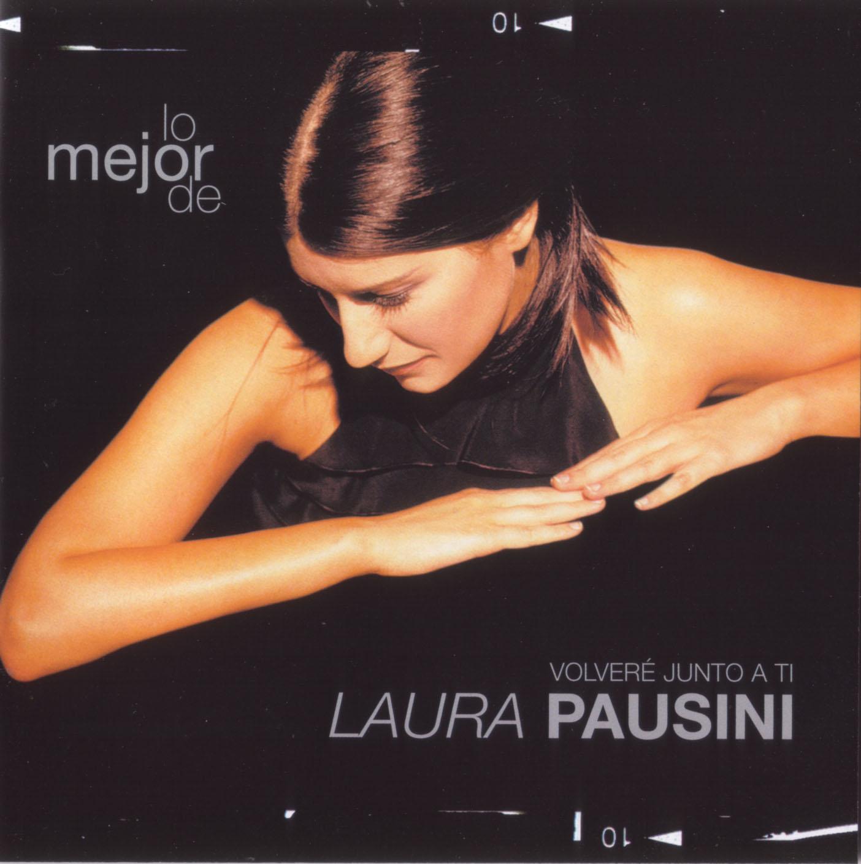 Lo mejor de Laura Pausini. Volveré junto a ti
