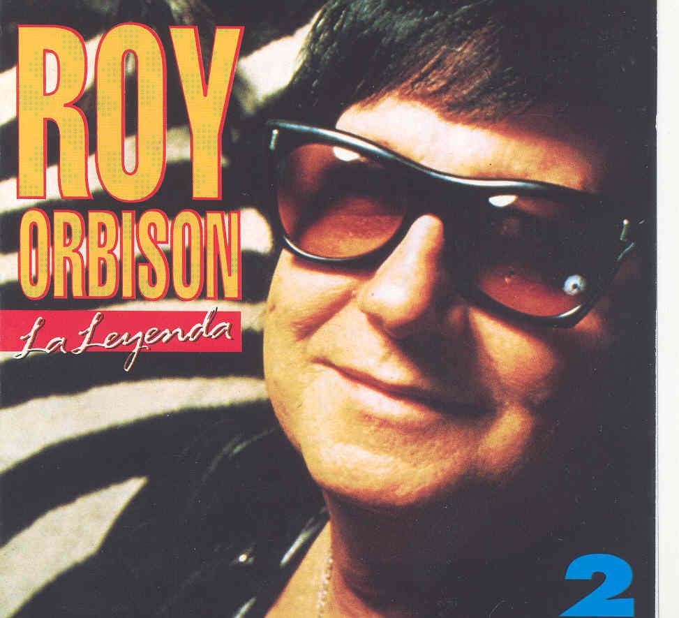 Roy Orbison: La leyenda Vol. 2
