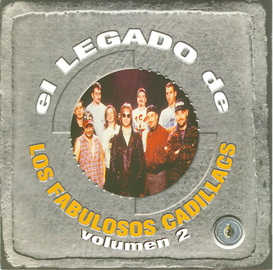 El legado de Los Fabulosos Cadillacs Vol. 2
