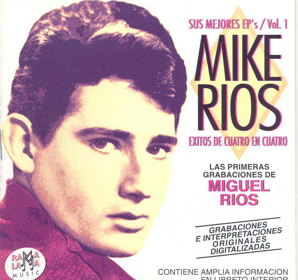 Miguel Ríos: Sus mejores EP's Vol. 1