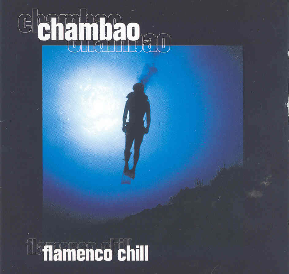 Chambao flamenco chill