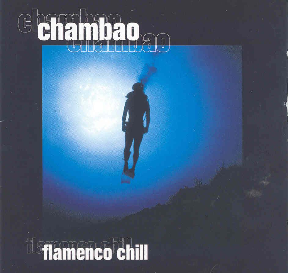 Chambao flamenco chill