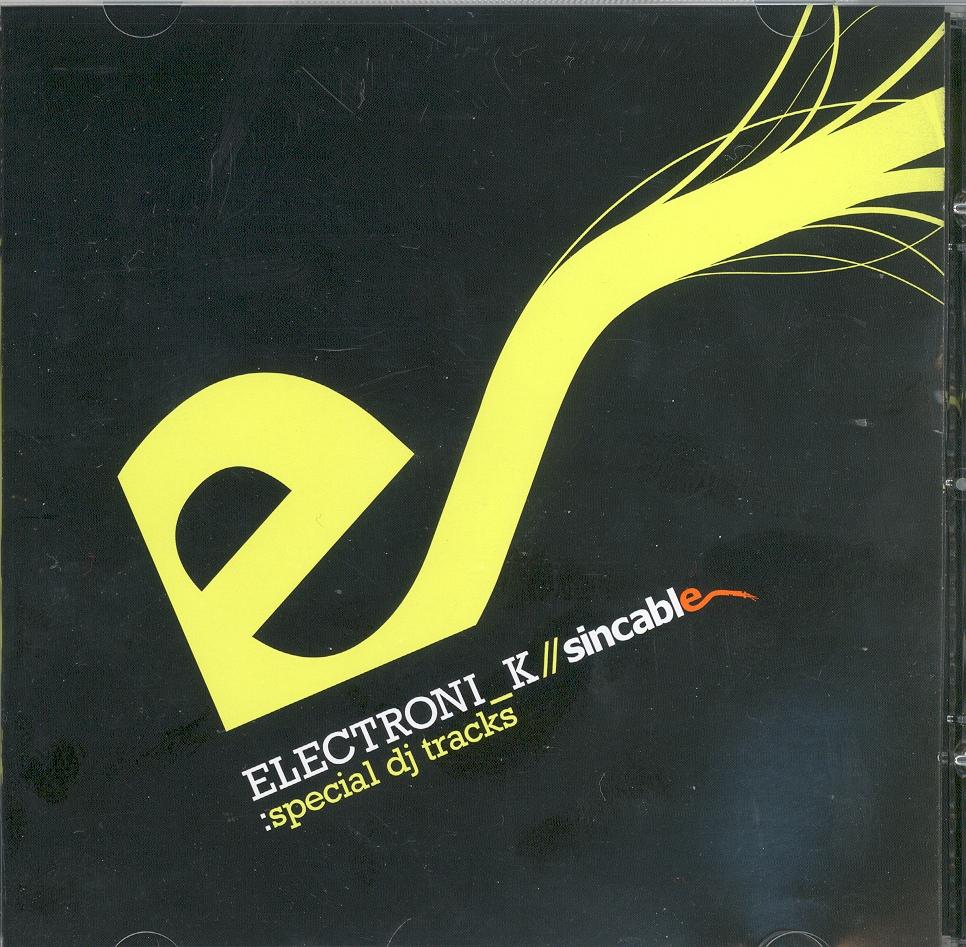 Electronic_k // sincable