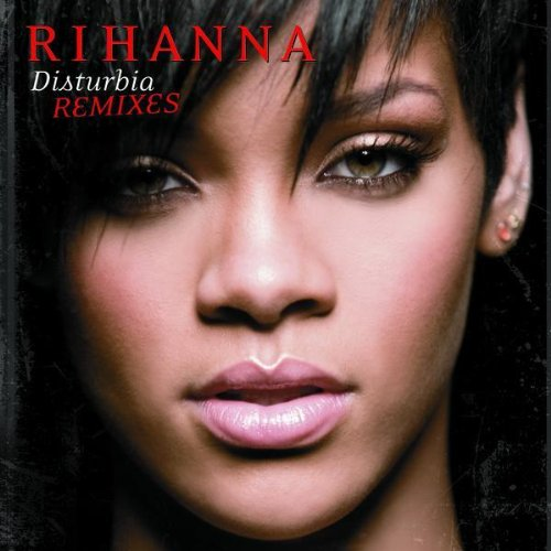 Disturbia (Remixes)