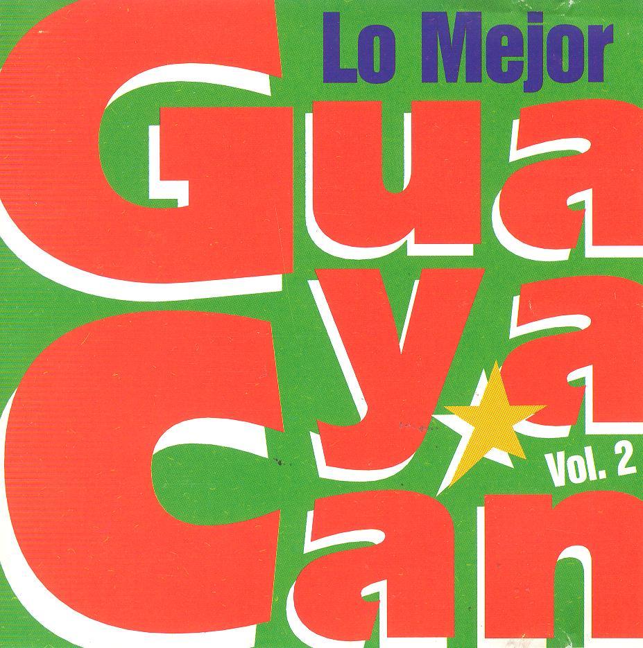 Lo mejor de Guayacán Vol. 2