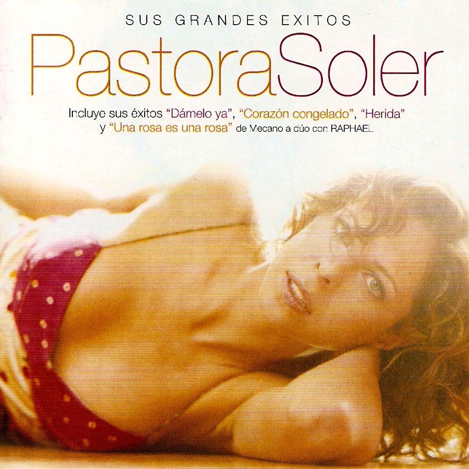 Pastora Soler sus grandes éxitos