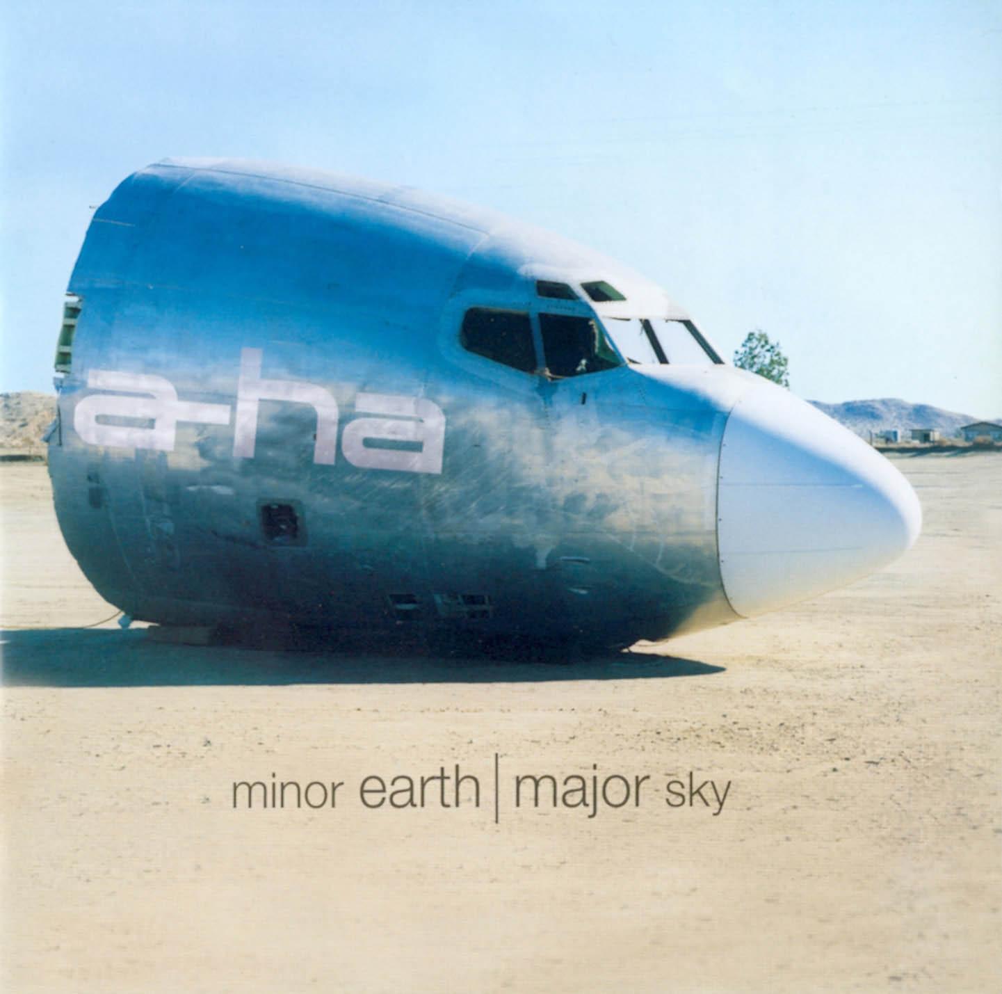 Minor earth / Major sky