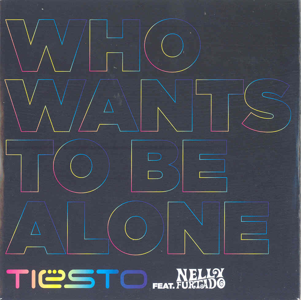 Who wants to be alone (Remixes)