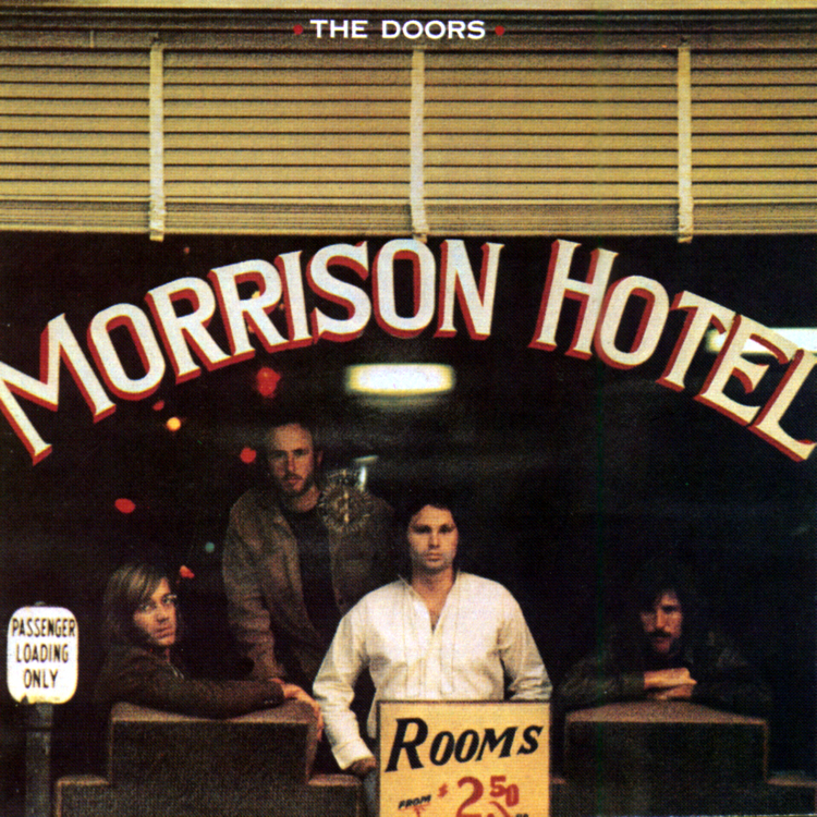 Morrison hotel (40th anniversary mixes)