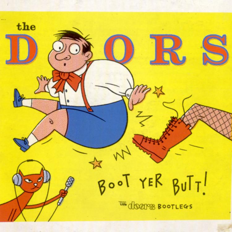 Boot yer butt!: The Doors bootlegs