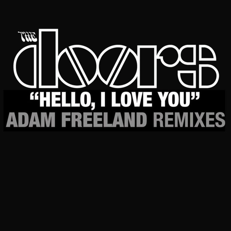 Hello, I love you (Remixes)