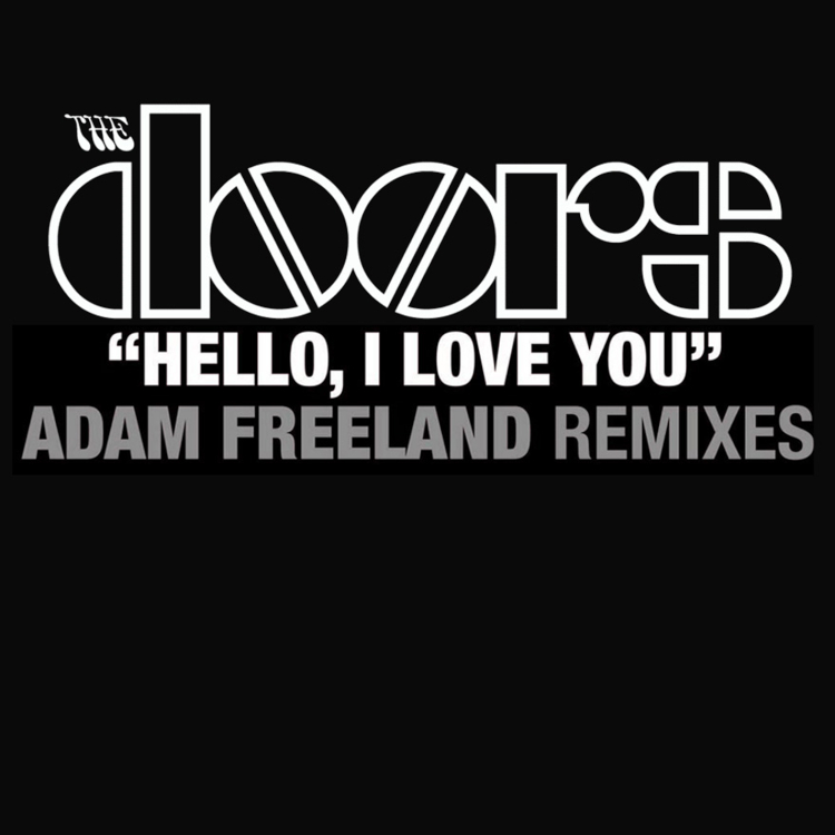 Hello, I love you (Remixes)