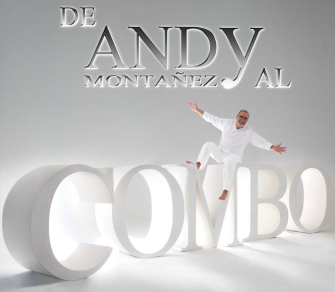 De Andy Montañez al Combo