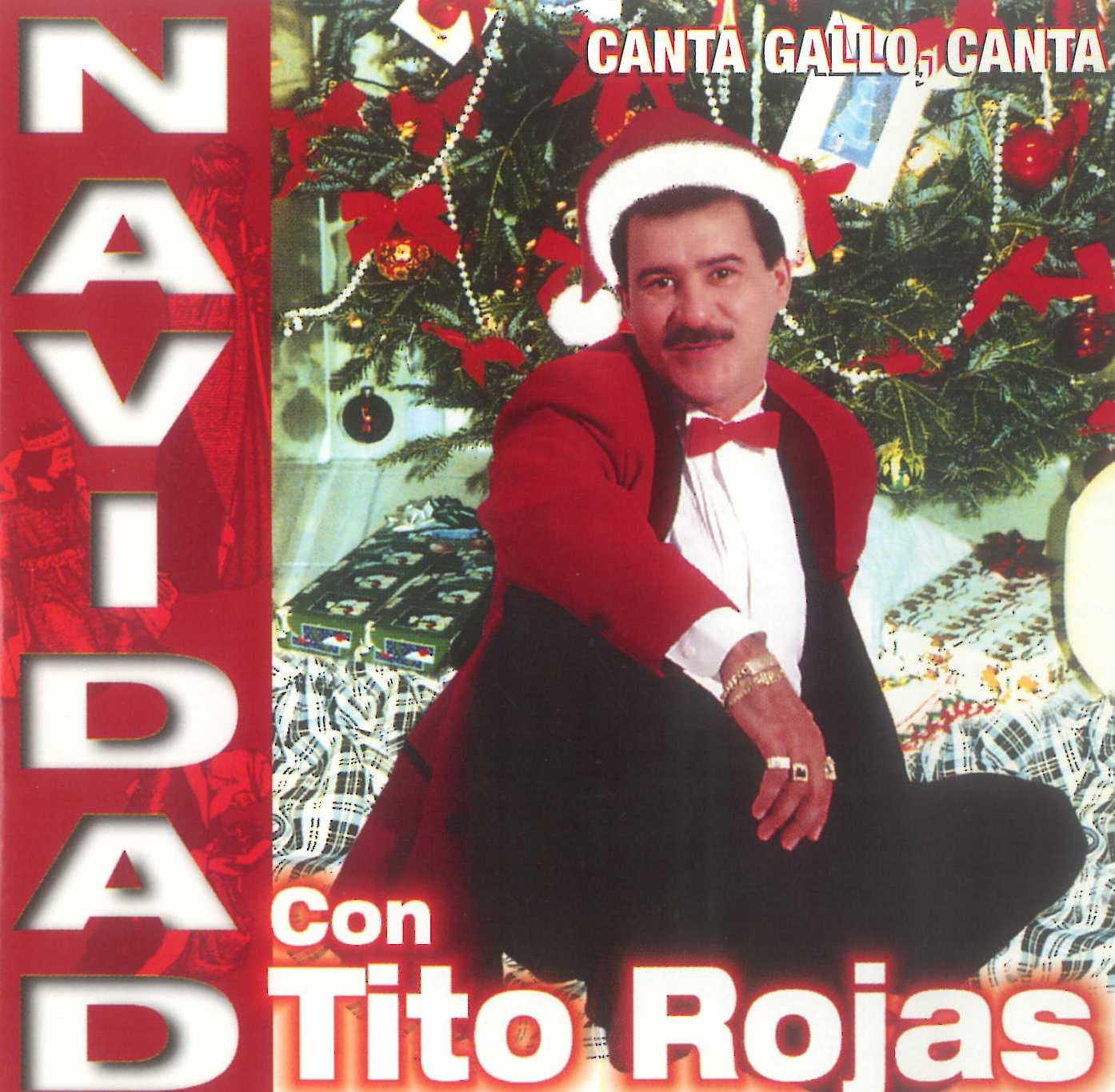 Navidad con Tito Rojas: Canta gallo, canta