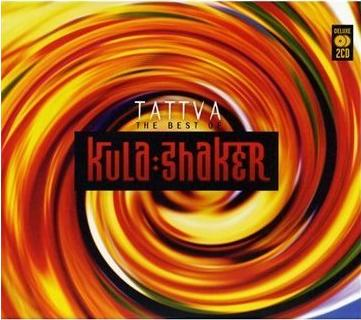 Tattva: The very best of Kula Shaker