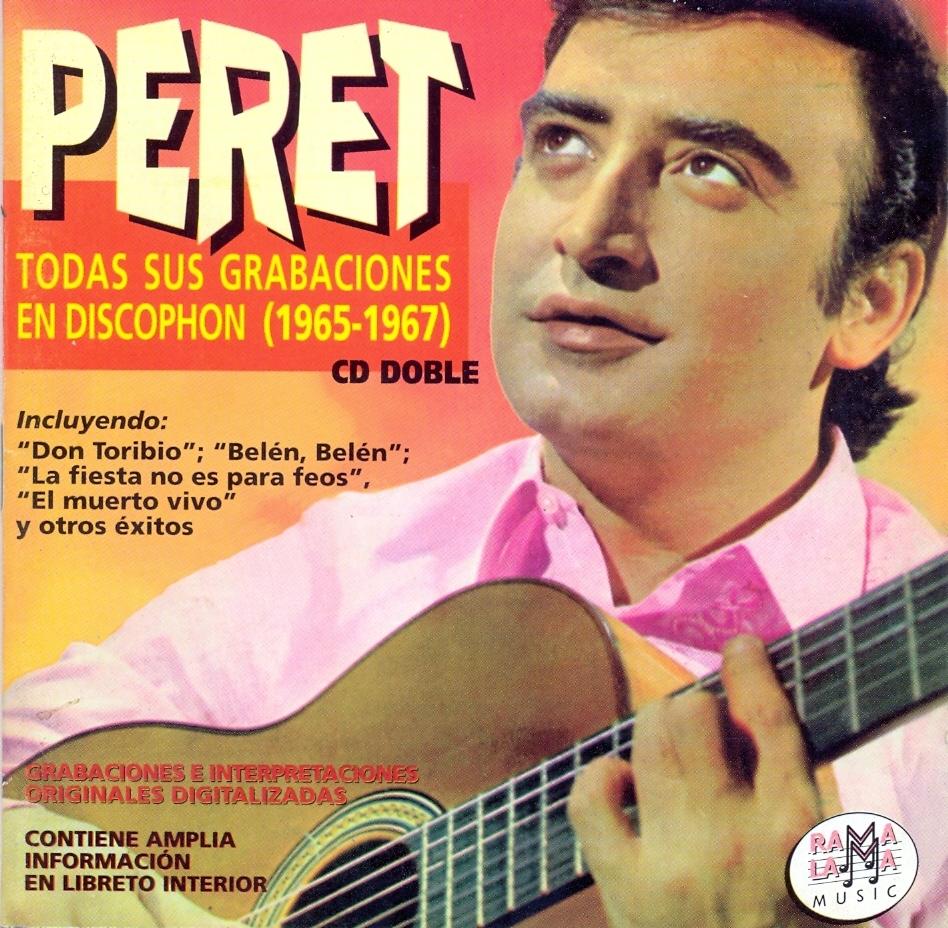 Peret: Todas sus grabaciones en Discophon (1965-1967)