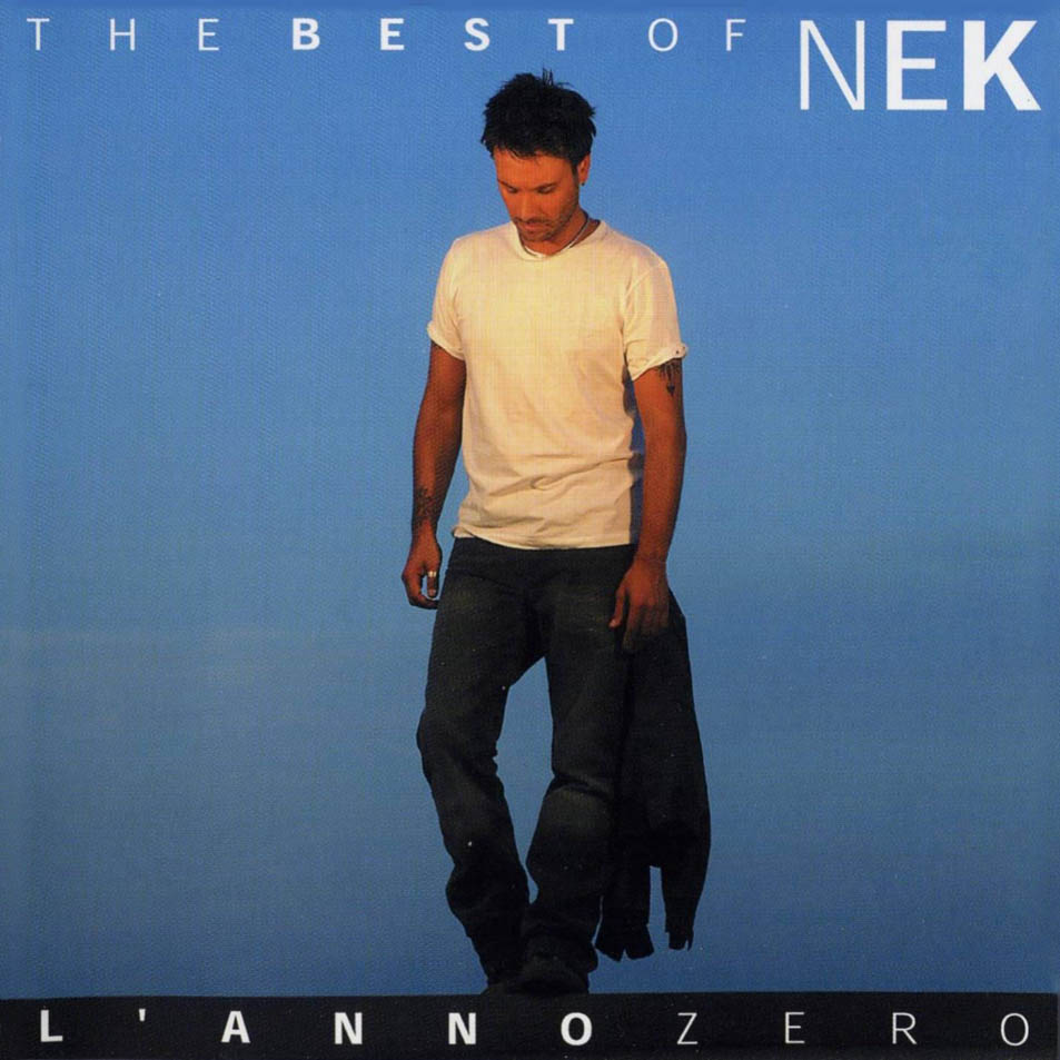 The best of Nek. L'anno zero