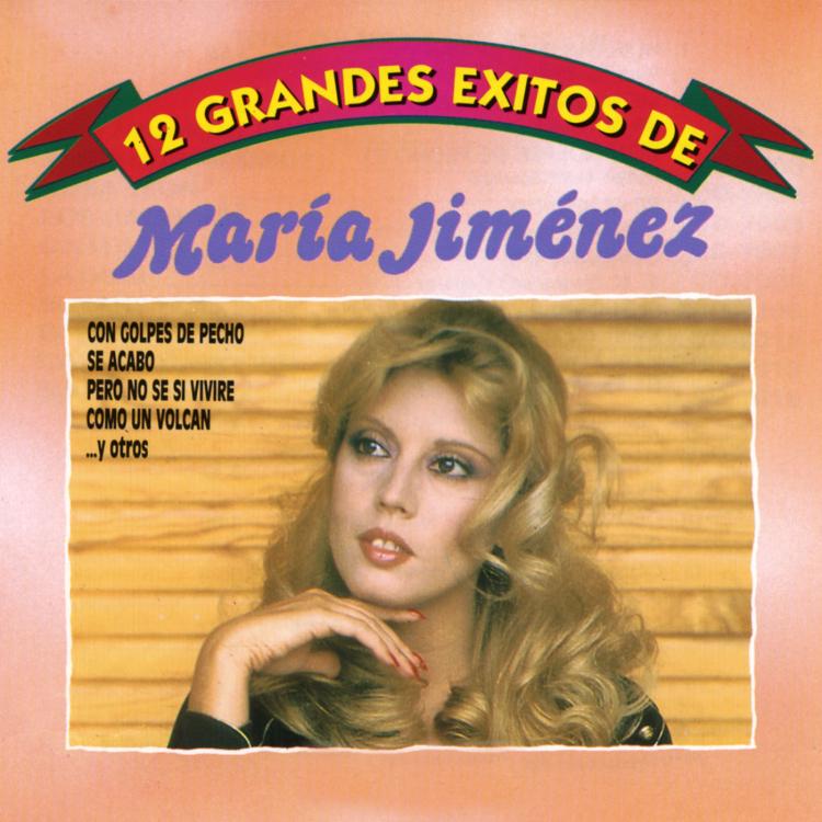 12 grandes éxitos de María Jiménez