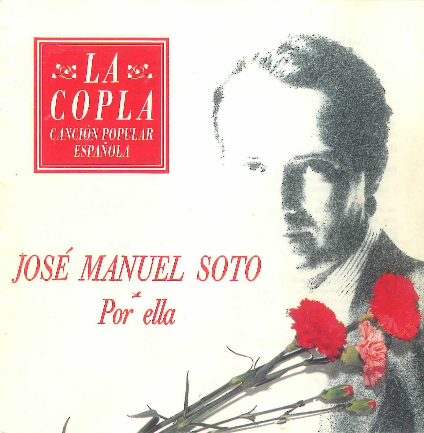 La copla, canción popular española: Jose Manuel Soto