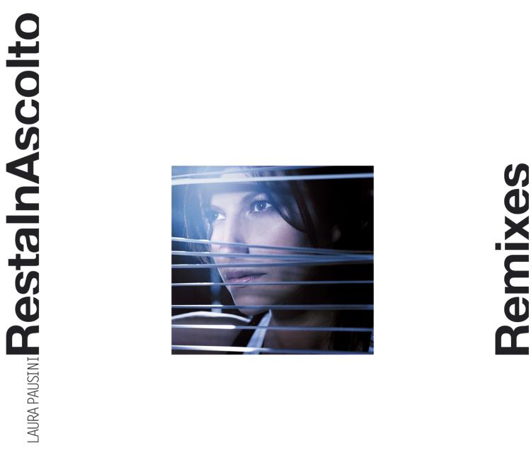 Resta in ascolto (Remixes)