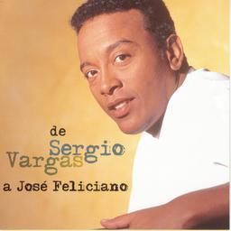 De Sergio Vargas a José Feliciano