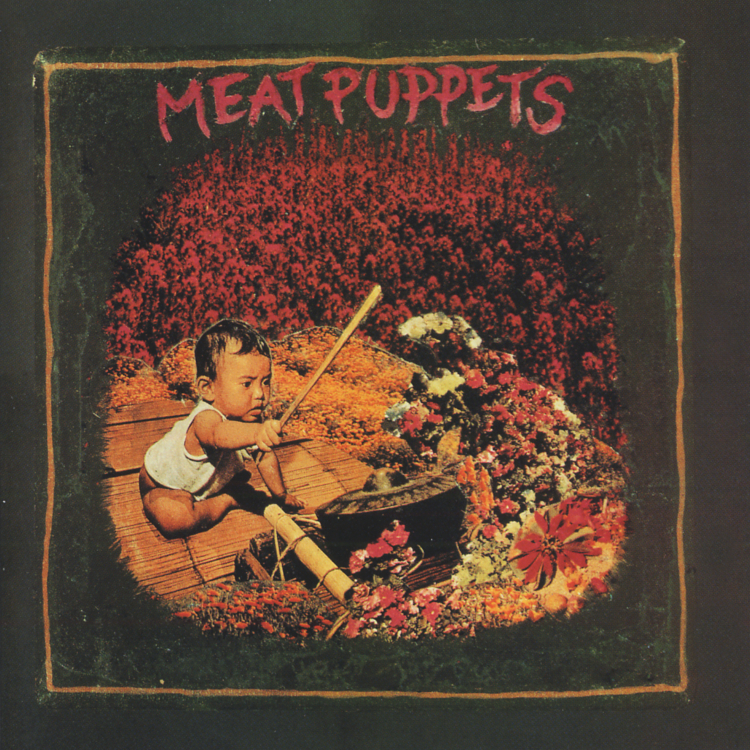 Meat Puppets (Expanded edition)