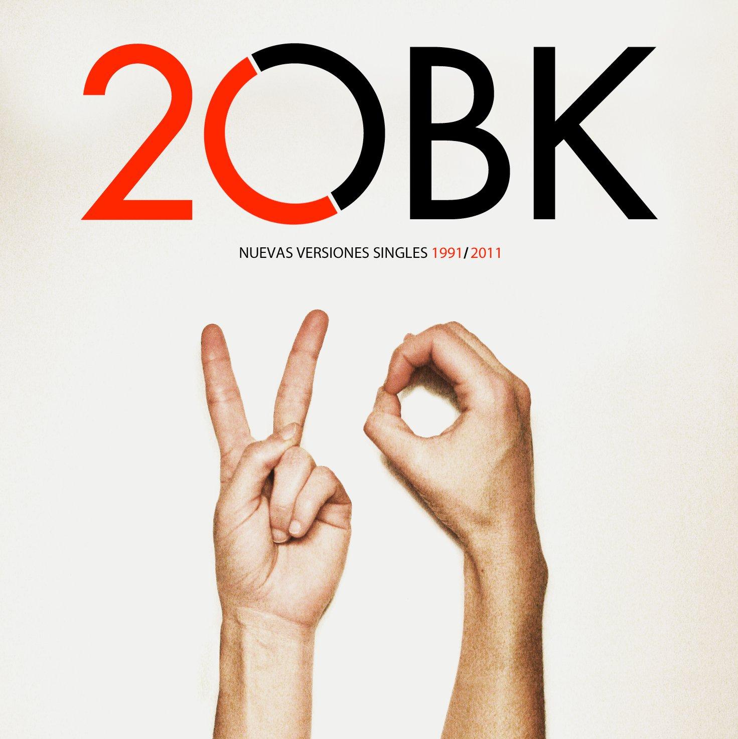 2OBK: Nuevas versiones singles 1991-2011 (Deluxe edition))